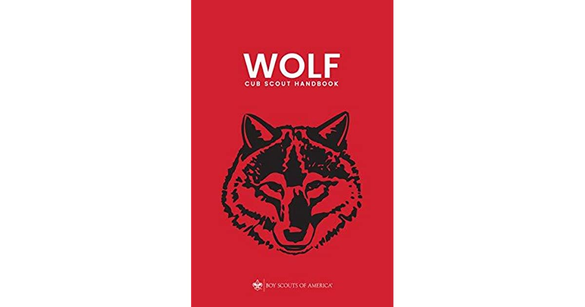Wolf Cub Scout Handbook By Boy Scouts Of America