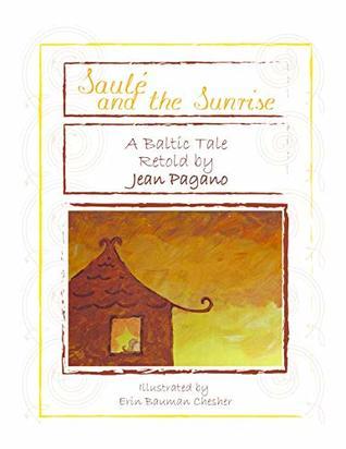 Saulé and the Sunrise (Saulé Books Book 1)