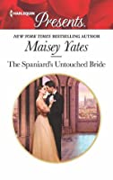 The Spaniard's Untouched Bride (Brides of Innocence #1)