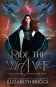 Ride the Wave (Her Elemental Dragons, #4)