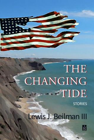 The Changing Tide by Lewis J. Beilman III