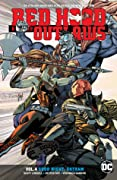 Red Hood and the Outlaws, Volume 4: Good Night Gotham