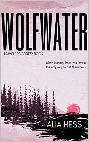 Wolfwater by Alia Hess