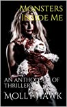 Monsters Inside Me: an anthology of thrillers