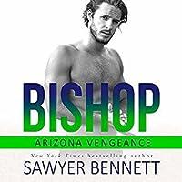 Bishop (Arizona Vengeance, #1)