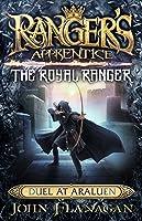 Duel at Araluen (Ranger's Apprentice: The Royal Ranger #3)