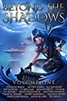 Beyond The Shadows: Volume One