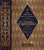 Gli Archivi della Magia: i segreti del film Animali Fantastici: I Crimini di Grindelwald