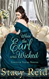 When the Earl was Wicked (Forever Yours, #5)