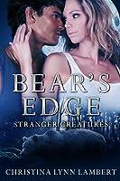 Bear's Edge (Stranger Creatures, #2)