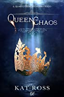 Queen of Chaos (The Fourth Element, #3)