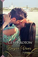Bayou Vows (The Bayou Bachelors Book 3)