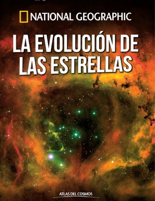 La Evolución de las Estrellas (Atlas del Cosmos, #5)