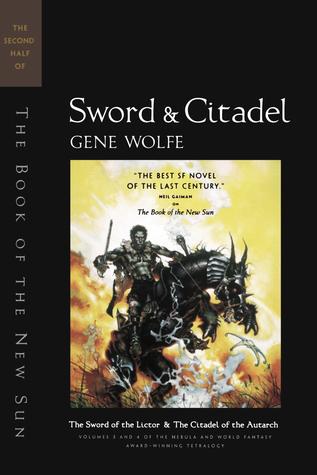 Sword & Citadel by Gene Wolfe
