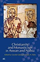 Christianity and Monasticism in Aswan and Nubia