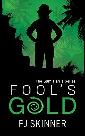 Fool's Gold (Sam Harris Adventure #1)