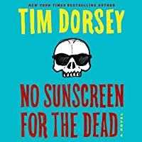 No Sunscreen for the Dead (Serge A. Storms #22)