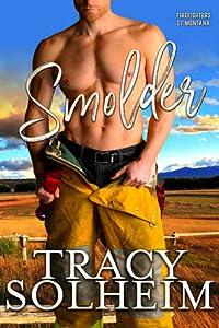 Smolder (Firefighters of Montana, #1)