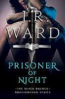 Prisoner of Night (Black Dagger Brotherhood, #16.5)