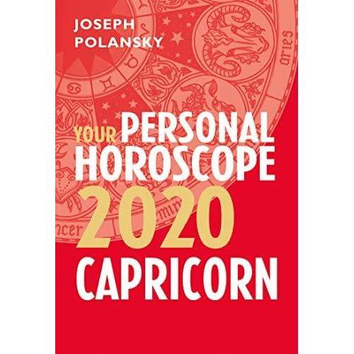 Capricorn 2020: Your Personal Horoscope by Joseph Polansky