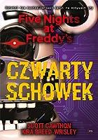 Czwarty schowek (Five Nights at Freddy's, #3)