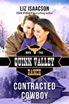 Contracted Cowboy (Quinn Valley Ranch, #5)