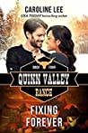 Fixing Forever (Quinn Valley Ranch, #4)
