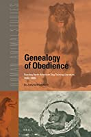 Genealogy of Obedience: Reading North American Dog Training Literature, 1850s-2000s