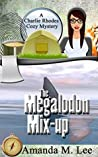 The Megalodon Mix-Up (A Charlie Rhodes Mystery, #4)