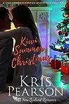 KIWI SUMMER CHRISTMAS: A romantic miracle novella