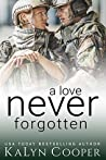 A Love Never Forgotten (Never Forgotten Trilogy #1)