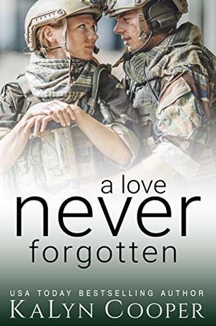 A Love Never Forgotten (Never Forgotten Trilogy #1)