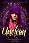 Unclean (The Hexborn Chronicles Book 2)