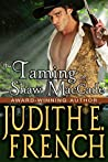 The Taming of Shaw MacCade: Historical Romance