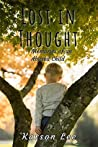 Lost In Thought: Memories of an Abused Child, the Horrifying True Story