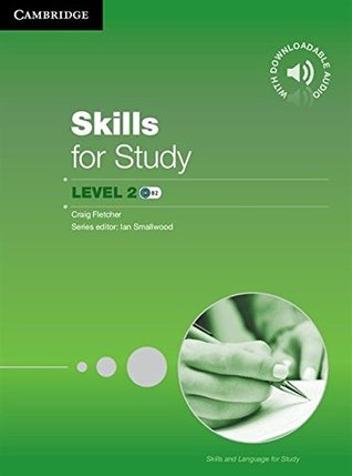 Skills for Study Student's Book with Downloadable Audio Student's Book with Downloadable Audio (Skills and Language for Study)