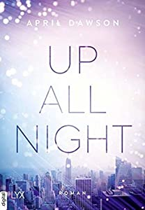 Up All Night (Up All Night #1)