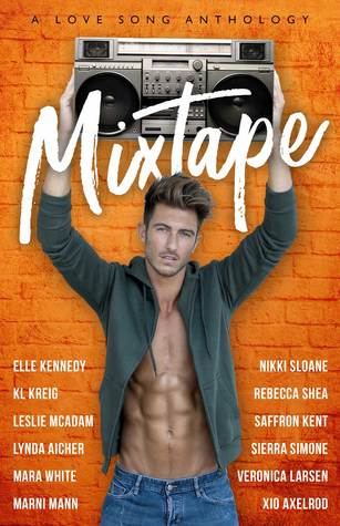 Mixtape: A Love Song Anthology by Nikki Sloane