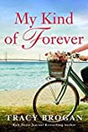 My Kind of Forever (Trillium Bay, #2)