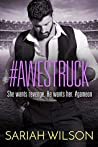 #Awestruck by Sariah Wilson