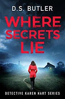 Where Secrets Lie (Detective Karen Hart, #2)