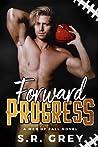 Forward Progress (Men of Fall #1)