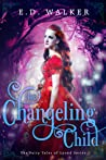 The Changeling Child (Fairy Tales of Lyond, #4)