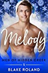 Melody (Men of Hidden Creek - Season 3, #5)