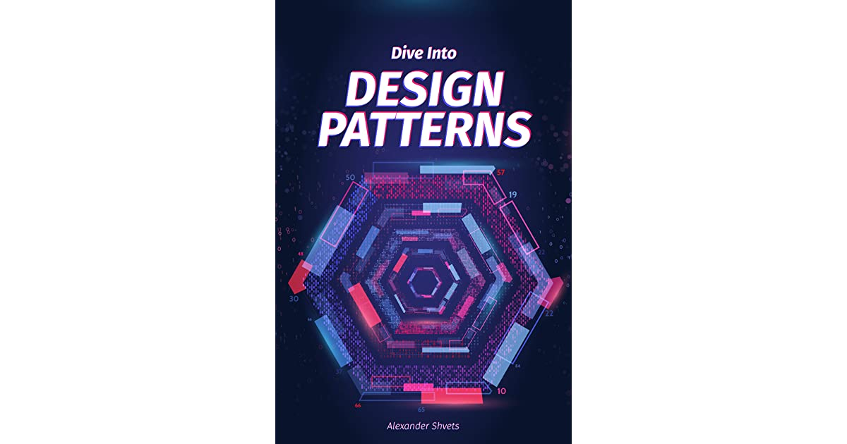 Dive Into Design Patterns by Alexander Shvets