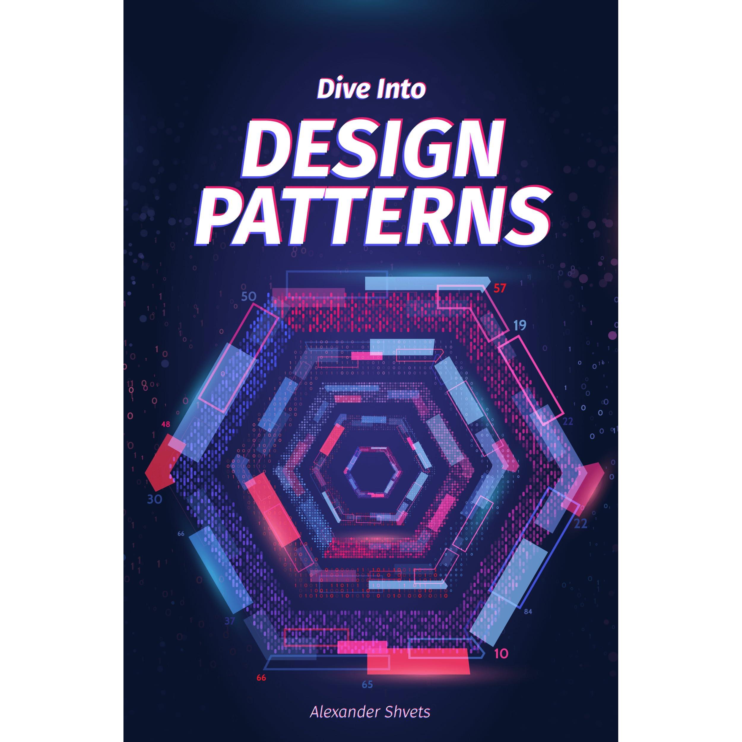 Dive Into Design Patterns by Alexander Shvets
