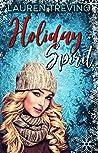 Holiday Spirit by Lauren Trevino