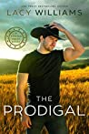 The Prodigal: small-town cowboy romance (Sawyer Creek Homecoming Book 3)