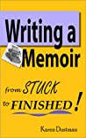 Writing a Memoir: From Stuck to Finished