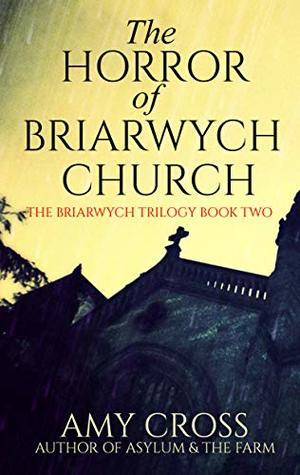 The Horror of Briarwych Church